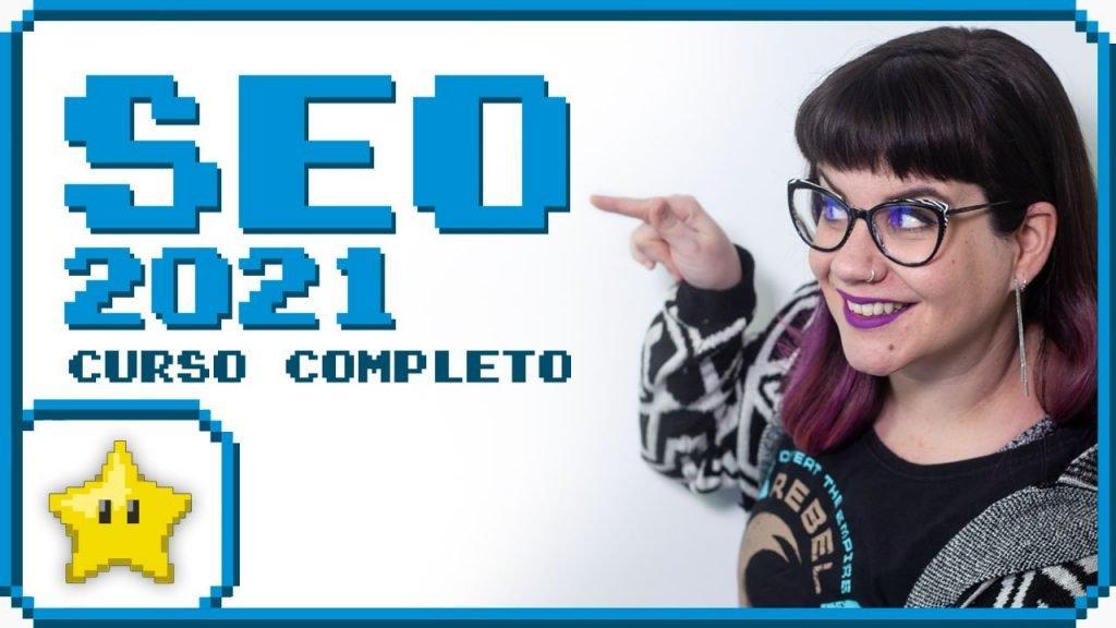 Curso de SEO – Posicionamiento Web 2021